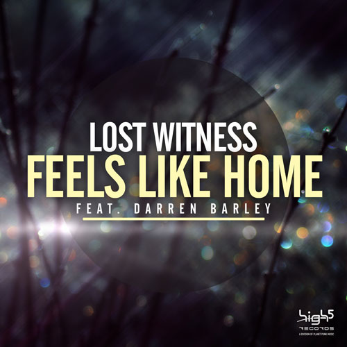 Lost Witness feat. Darren Barley - Feels Like Home