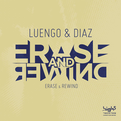 Luengo & Diaz - Erase and Rewind