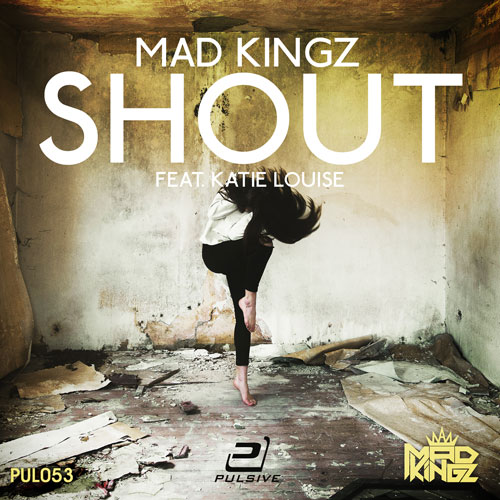 Mad Kingz - Shout