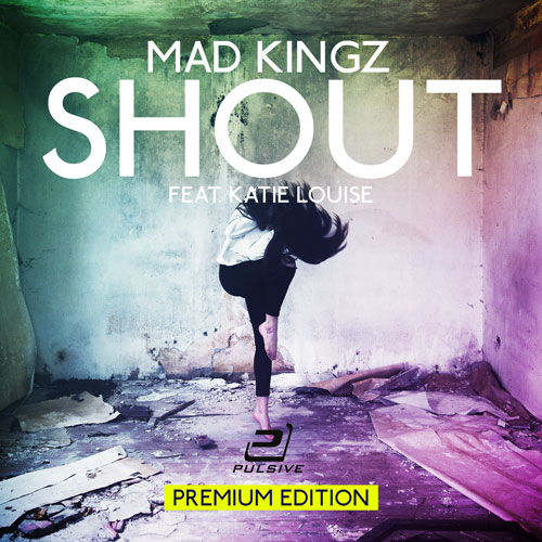 Mad Kingz - Shout Premium Edition