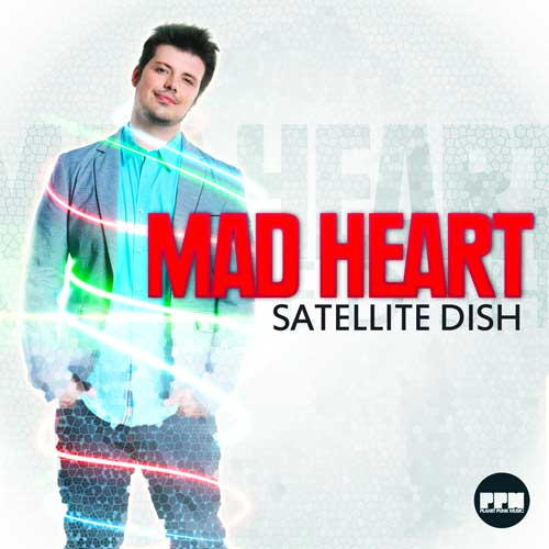 Mad Heart -Satellite Dish