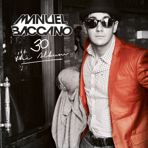 Manuel Baccano - 30 The Album