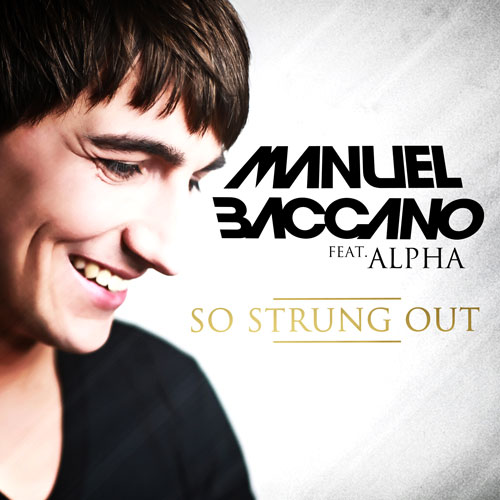 Manuel Baccano feat. Alpha - So Strung Out