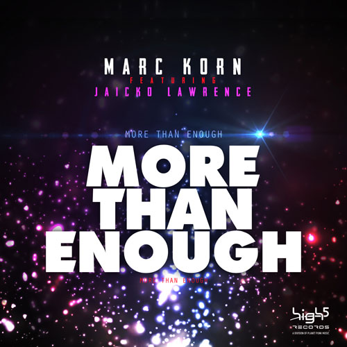 Marc Korn feat. Jaicko Lawrence - More Than Enough