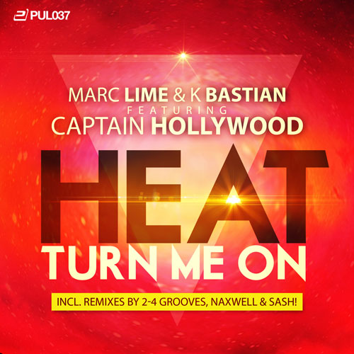 Marc Lime & K Bastian feat. Captain Hollywood - Heat Turn Me On