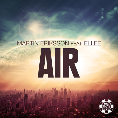 Martin Eriksson feat. Ellee - Air