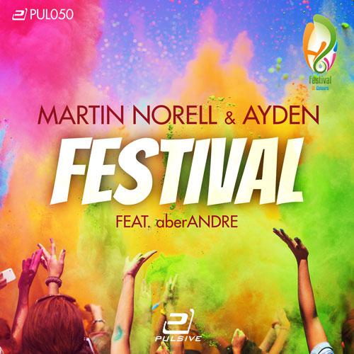 Martin Norel & Ayden feat. aberAndre - Festival