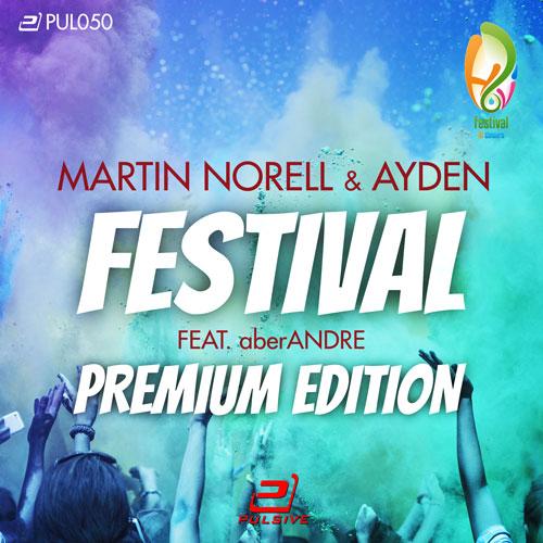 Martin Norel & Ayden feat. aberAndre - Festival (Premium)