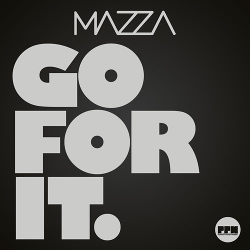 Mazza - Go For It