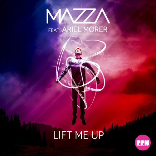 Mazza - Lift Me Up