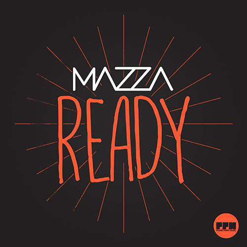 Mazza - Ready