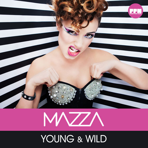 Mazza - Young & Wild
