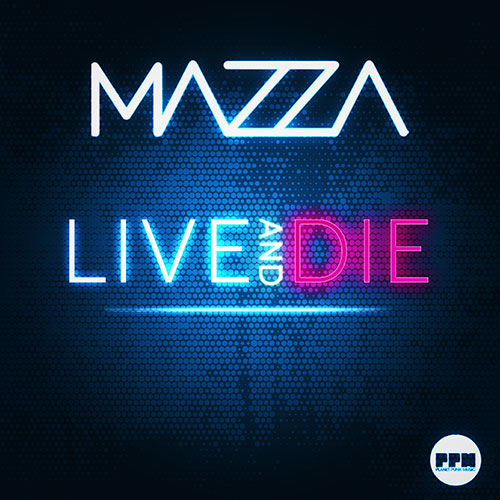Mazza feat. Maiden Rose - Live and Die