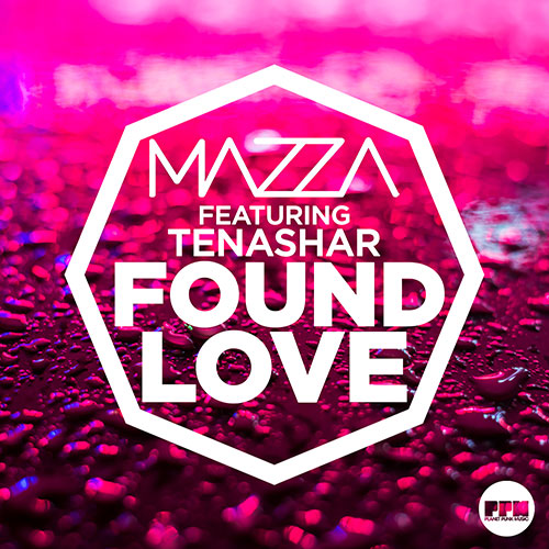 Mazza feat. Tenashar - Found Love