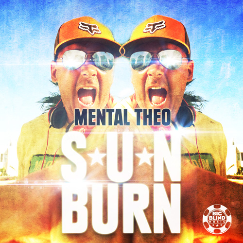 Mental Theo - Sun Burn Final