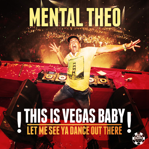 Mental Theo - This Is Vegas Baby