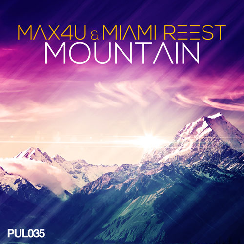 Max 4U & Miami Reest - Mountain