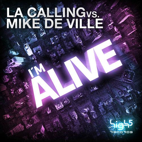 Mike De Ville vs LA Calling - I´m Alive