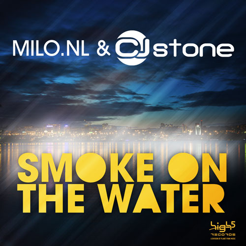 Milo NL & CJ Stone - Smoke On The Water