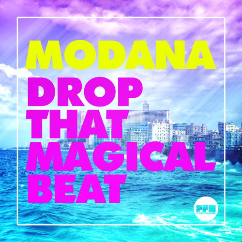 Modana - Drop that magical beat