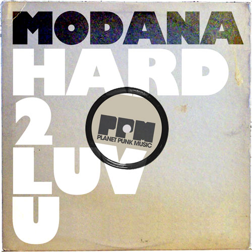 Modana - Hard 2 Love U