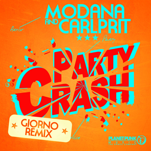 Modana & Carlprit - Party Crash (Giorno Remix)
