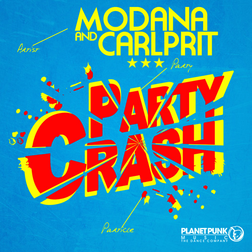 Modana & Carlprit - Party Crash