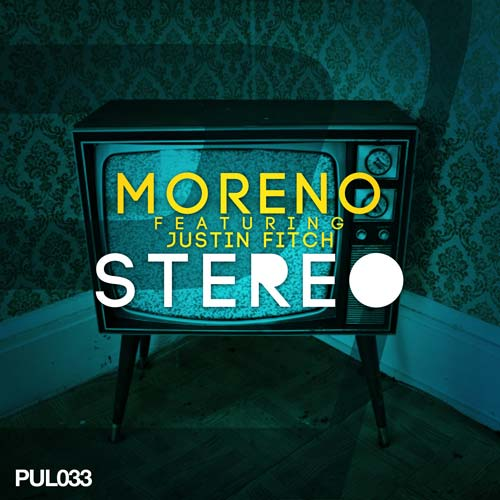 Moreno feat Justin Fitch - Stereo