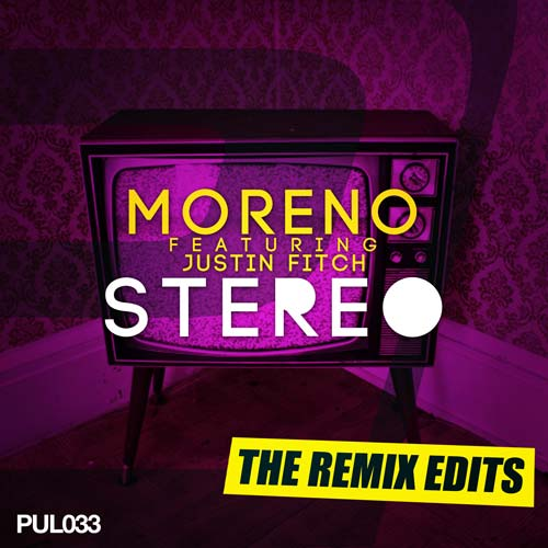 Moreno feat Justin Fitch - Stereo (Remixe)