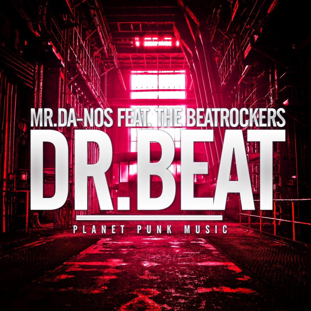 Mr Da-Nos feat. Beatrockers - Dr. Beat