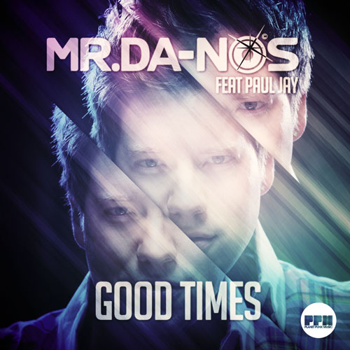 Mr Danos feat. Paul Jay - Good Times