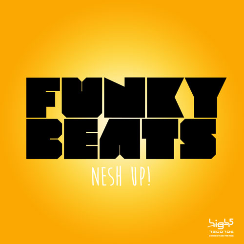 Nesh Up! - Funky Beats