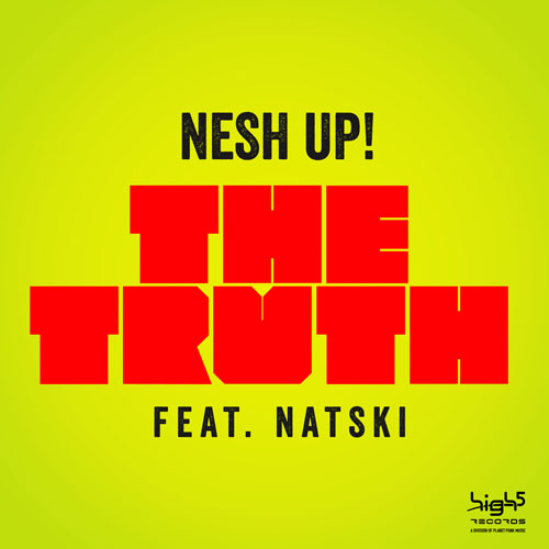 Nesh Up! feat Natski - The Truth