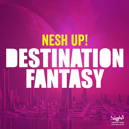Nesh Up! - Destination Fantasy