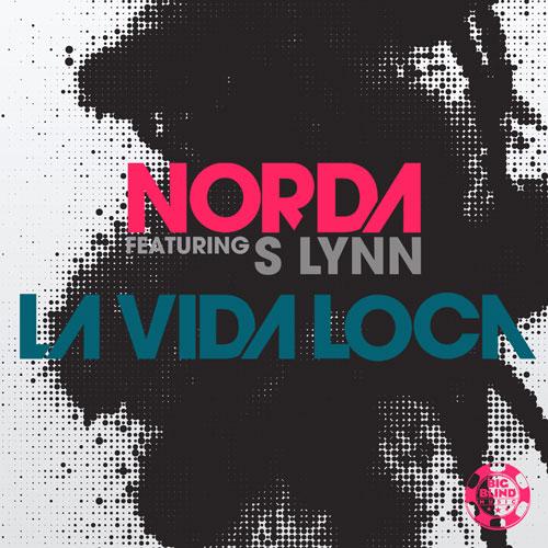 Norda - La Vida Loca