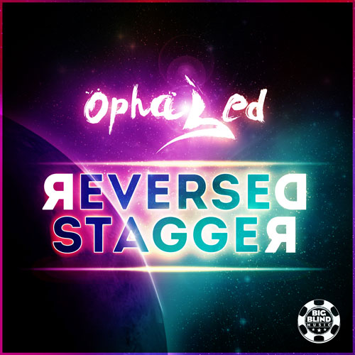 Ophased - Reversed Stagger