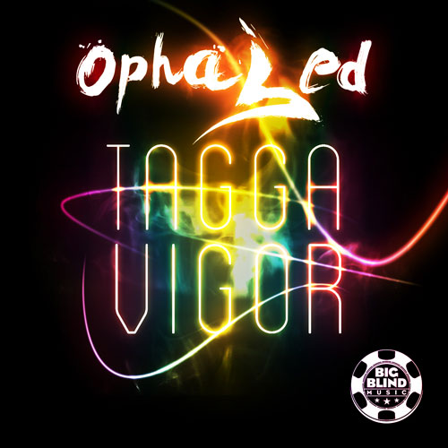 Ophased - Tagga Vigor