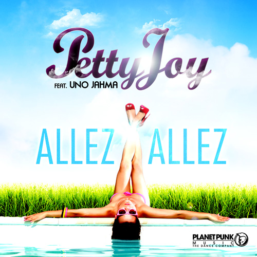 Petty Joy feat. Uno Jahma - Allez Allez