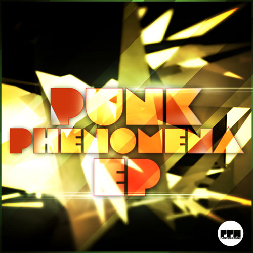Planet Punk Punk - Phenomena EP