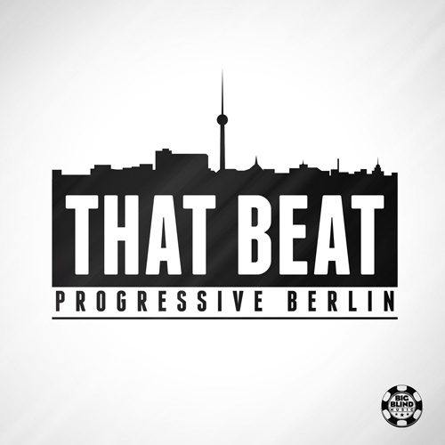 Progressive Berlin - That Beat