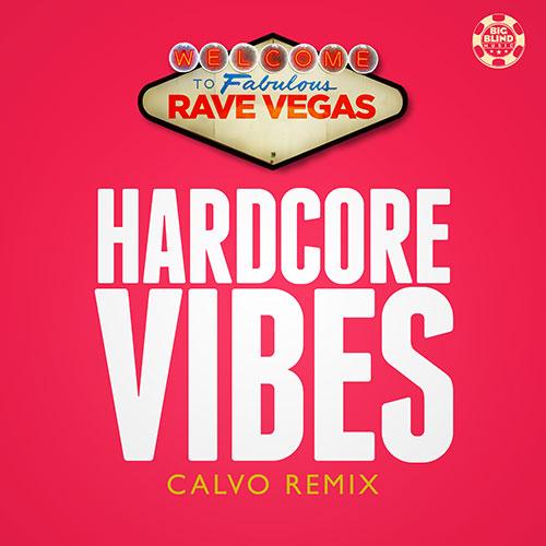 Rave Vegas - Hardcore Vibes