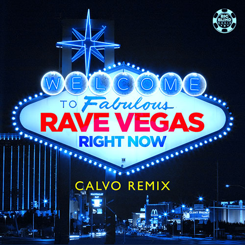 Rave Vegas - Right Now