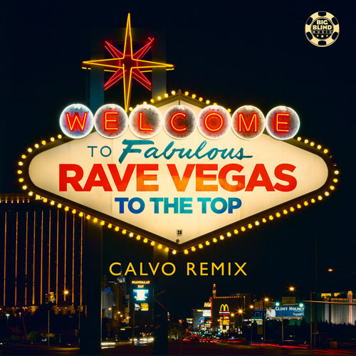 Rave Vegas - To The Top