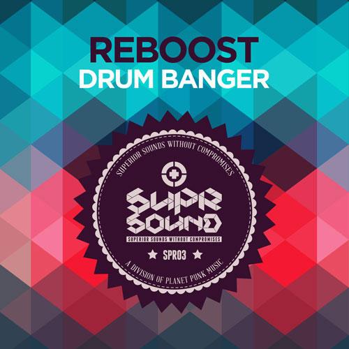Reboost - Drum Banger