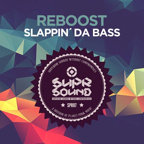 Reboost - Slappin'Da Bass