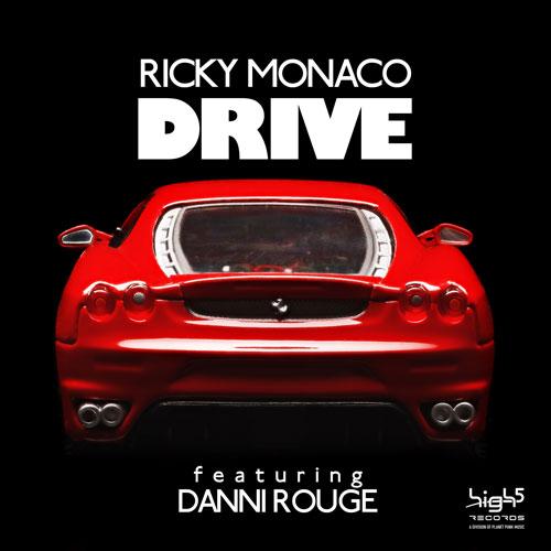 Ricky Monaco ft. Danni Rouge - Drive