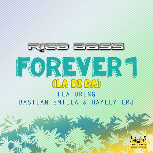 Rico Bass feat. Bastian Smilla & Hayley LMJ - Forever 1