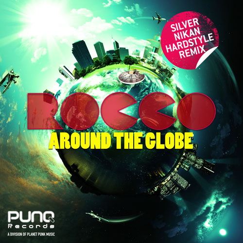 Rocco - Around the Globe Remixes
