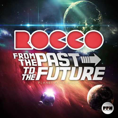 Rocco - From The Past To The Future