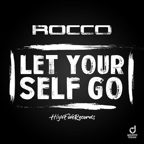 Rocco - Let Yourself Go